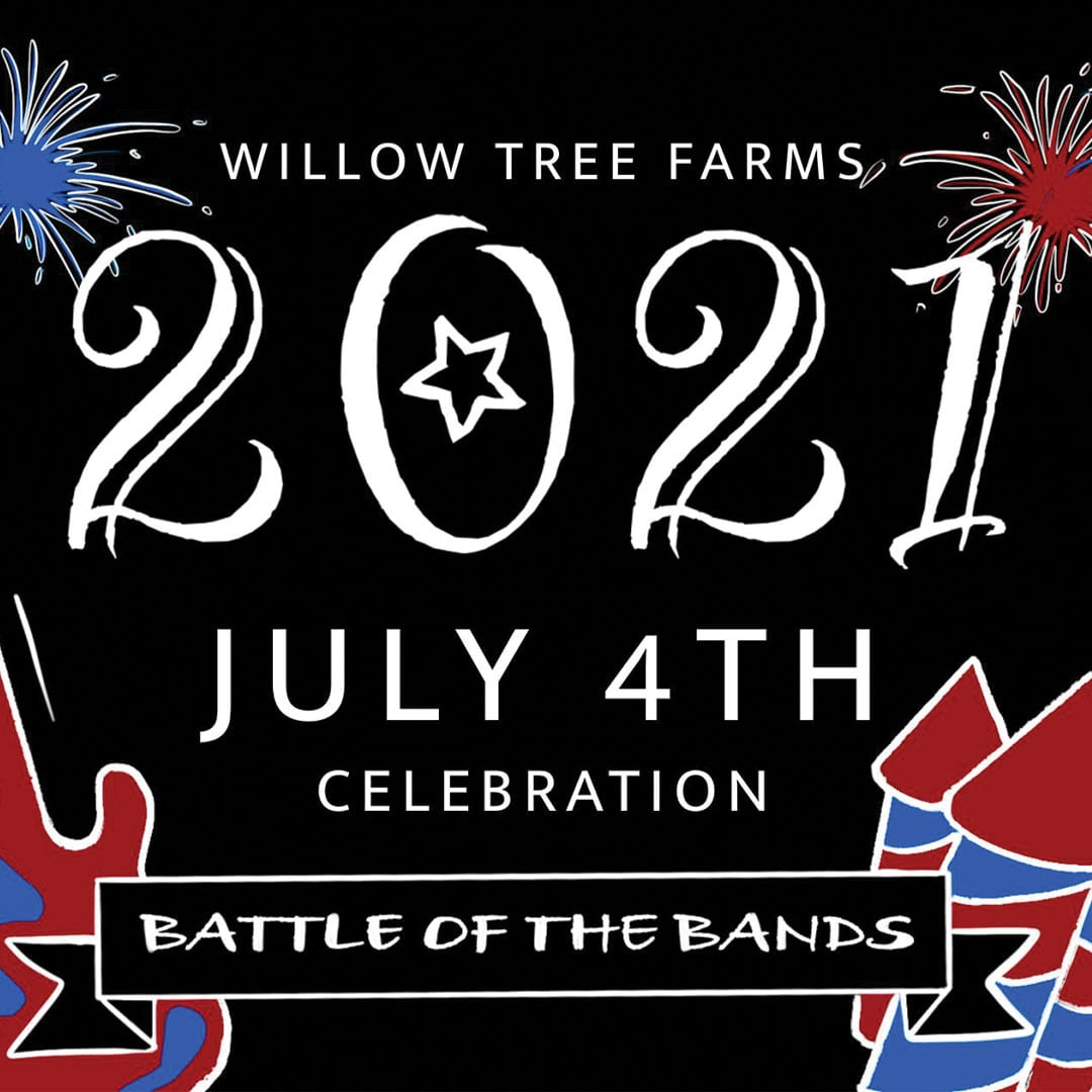 Willow Tree Farms Fourth of July Bash Graphic
