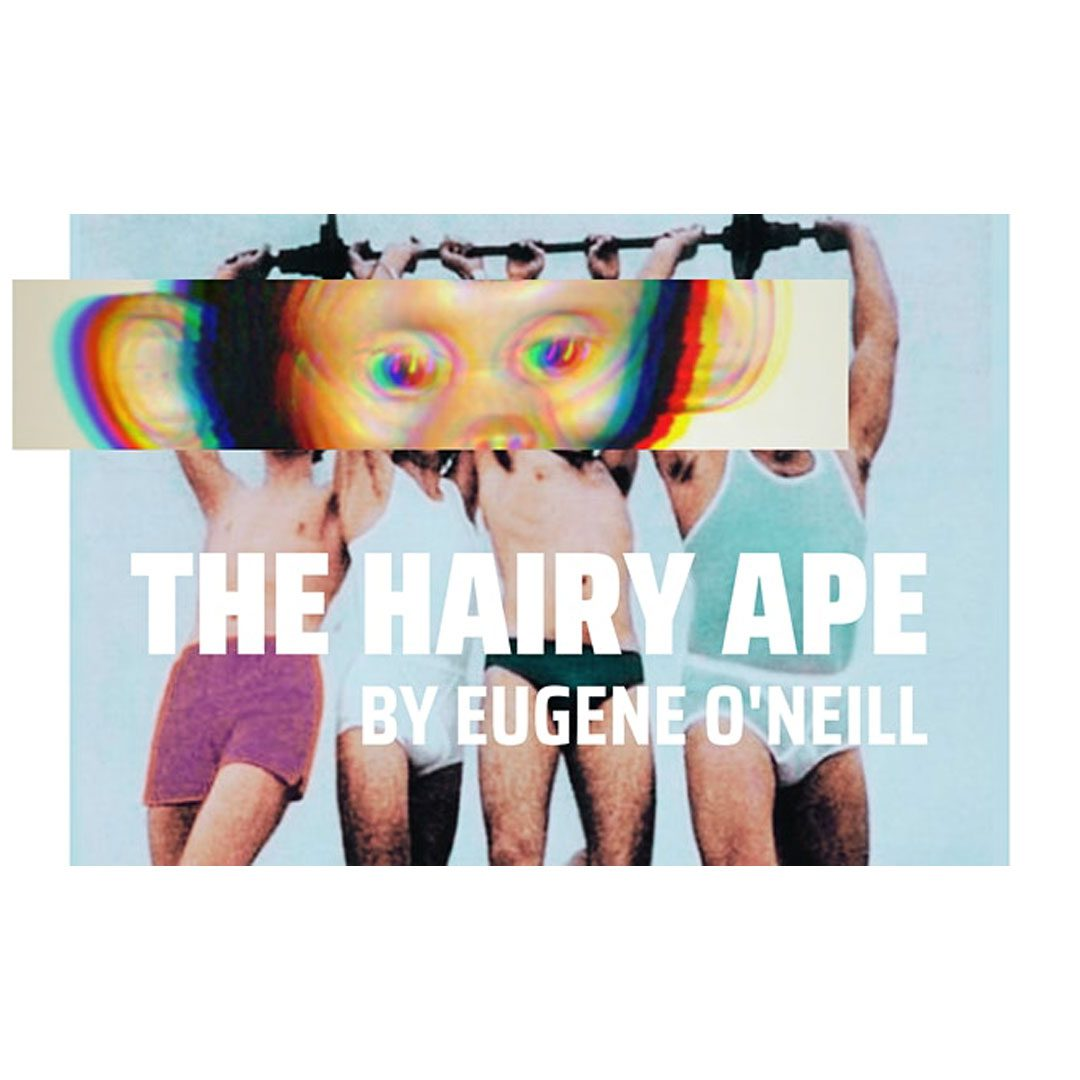 The Hairy Ape play graphic
