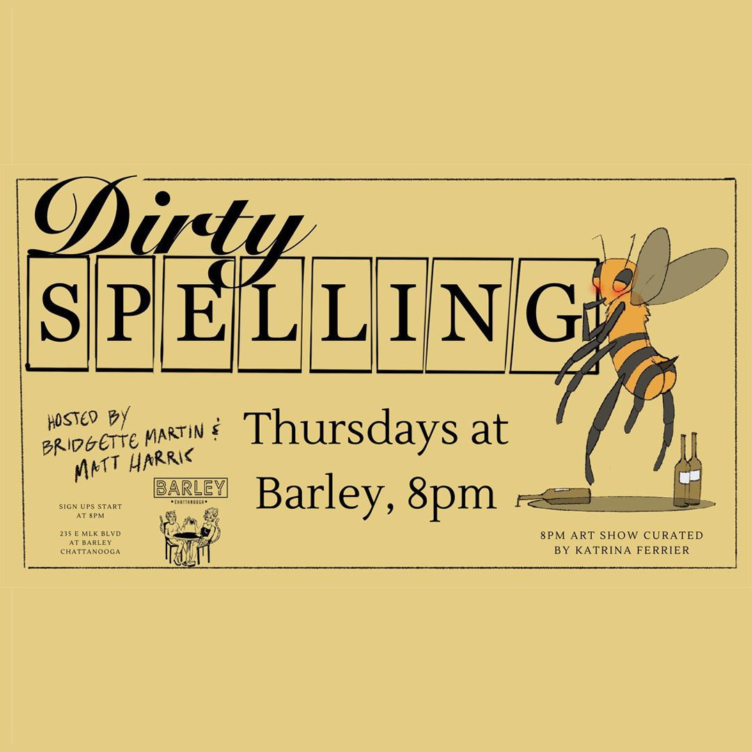 Dirty Spelling Bee graphic